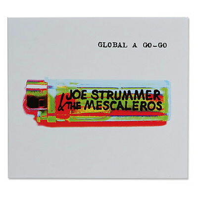 hellcat-records - Joe Strummer Global A Go Go Re-Issue CD