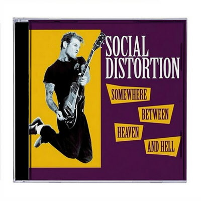social-distortion - Somewhere Between Heaven And Hell CD