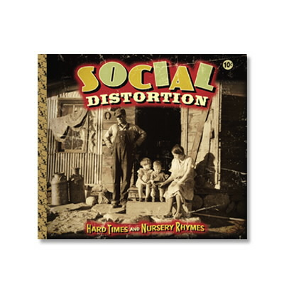 social-distortion - Hard Times & Nursery Rhymes CD